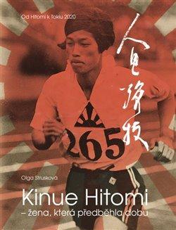Kinue Hitomi – žena, která předběhla dobu