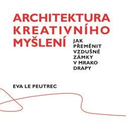 Obálka titulu Architektura kreativního myšlení
