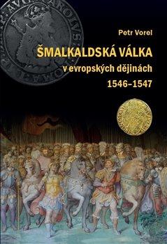 Šmalkaldská válka v evropských dějinách (1546-1547)