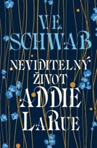 Victoria Schwabová – Neviditelný život Addie LaRue