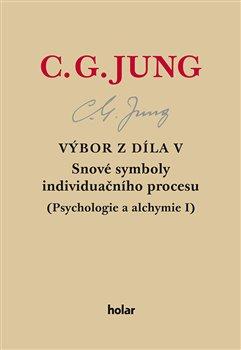 Obálka titulu Výbor z díla V. - Snové symboly individuačního procesu