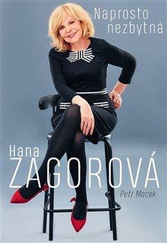 Obálka titulu Naprosto nezbytná Hana Zagorová