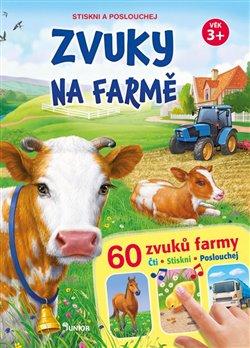Zvuky na farmě + 60 zvuků farmy - Stiskni a poslouchej