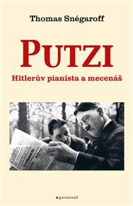 Putzi, Hitlerův pianista a mecenáš