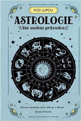 ASTROLOGIE-VÁŠ OSOBNÍ PRŮVODCE