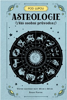 Astrologie: Váš osobní průvodce