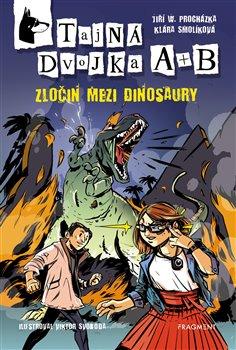 Obálka titulu Tajná dvojka A + B – Zločin mezi dinosaury
