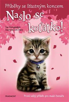 Obálka titulu Příběhy se šťastným koncem - Našlo se koťátko!