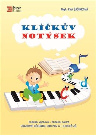 Eva Šašinková – Klíčkův notýsek, hudební výchova – hudební nauka