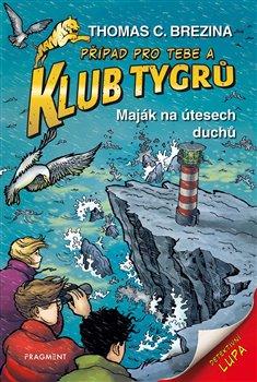 Obálka titulu Klub Tygrů – Maják na útesech duchů