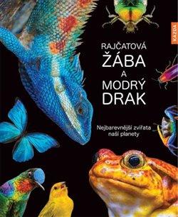 Obálka titulu Rajčatová žába a modrý drak