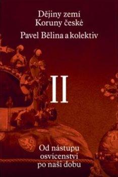 Obálka titulu Dějiny zemí Koruny české II.