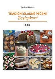 Tradiční sladké pečení - bezlepkově 3. díl