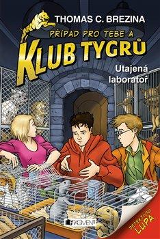 Obálka titulu Klub Tygrů - Utajená laboratoř