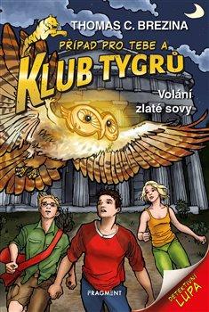 Obálka titulu Klub Tygrů – Volání zlaté sovy