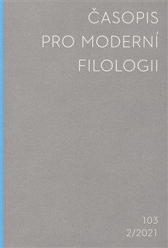 Obálka titulu Časopis pro moderní filologii 2021/2