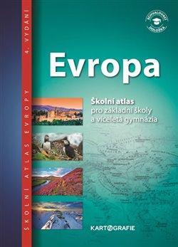 Obálka titulu Evropa - Školní atlas pro základní školy a víceletá gymnázia
