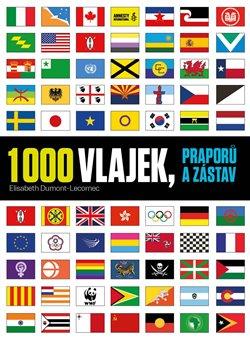 Obálka titulu 1000 vlajek, praporů a zástav
