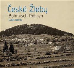 České Žleby - Böhmisch Röhren