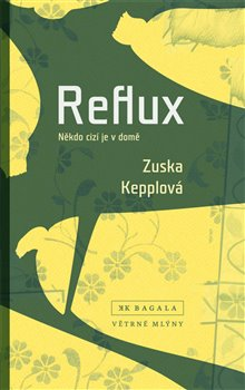 Obálka titulu Reflux - Někdo cizí je v domě