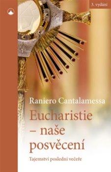 Obálka titulu Eucharistie - naše posvěcení