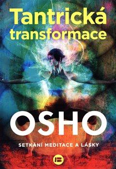 Obálka titulu Tantrická transformace