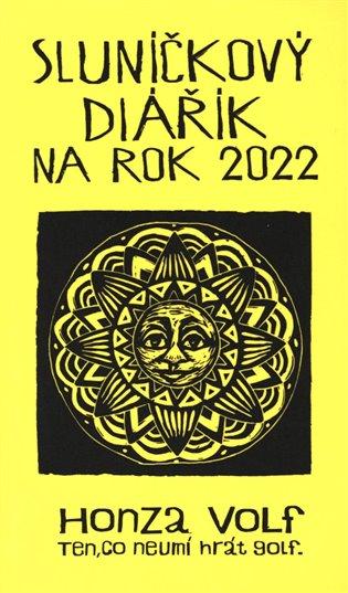 Honza Volf – Sluníčkový diářík na rok 2022