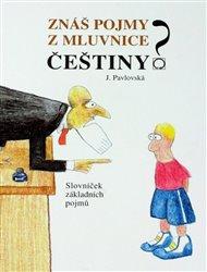 Znáš pojmy z mluvnice češtiny?