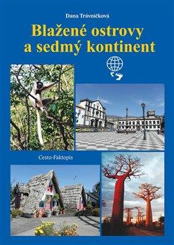 Obálka titulu Blažené ostrovy a sedmý kontinent