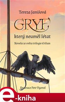 Obálka titulu Gryf, který neuměl létat