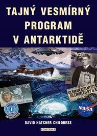 Tajný vesmírný program v Antarktidě