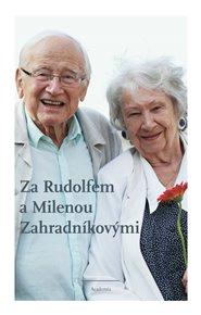 Za Rudolfem a Milenou Zahradníkovými