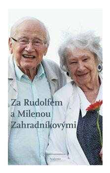 Obálka titulu Za Rudolfem a Milenou Zahradníkovými