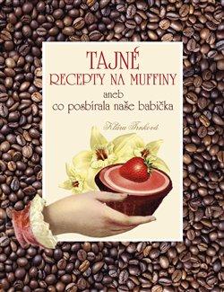 Obálka titulu Tajné recepty na muffiny