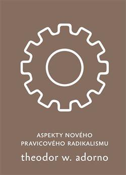 Obálka titulu Aspekty nového pravicového radikalismu