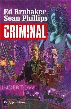 Obálka titulu Criminal 1: Každý je zločinec