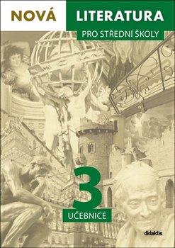 Nová literatura pro střední školy 3 Učebnice