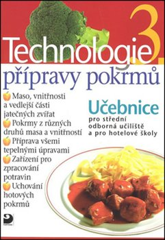 Obálka titulu Technologie přípravy pokrmů 3