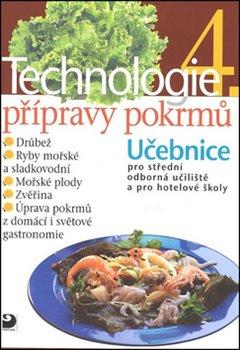 Obálka titulu Technologie přípravy pokrmů 4