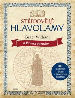 Středověké hlavolamy – bratr William a Brána poznání