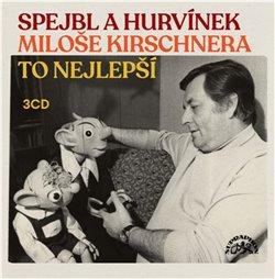 Obálka titulu Spejbl a Hurvínek Miloše Kirschnera