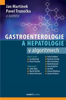 Gastroenterologie a hepatologie v algoritmech