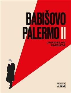 Obálka titulu Babišovo Palermo II