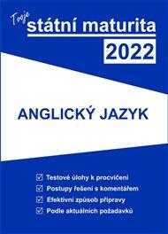 Tvoje státní maturita 2022 - Anglický jazyk