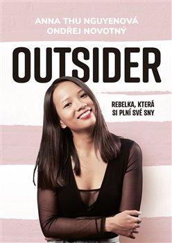 Outsider - Rebelka, která si plní své sny