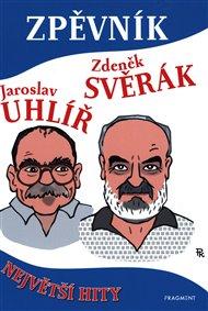 Zpěvník - Zdeněk Svěrák a Jaroslav Uhlíř