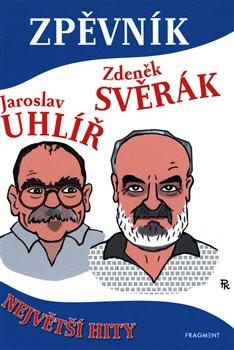Obálka titulu Zpěvník - Zdeněk Svěrák a Jaroslav Uhlíř