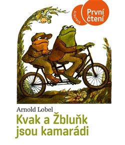 Obálka titulu Kvak a Žbluňk jsou kamarádi