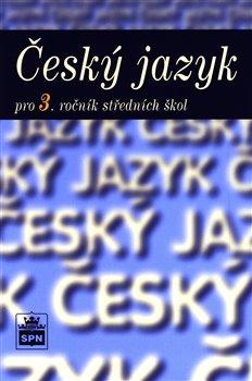 Obálka titulu Český jazyk pro 3. ročník SOŠ