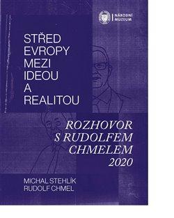 Obálka titulu Střed Evropy mezi ideou a realitou